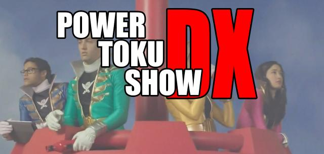 Power Toku Show DX